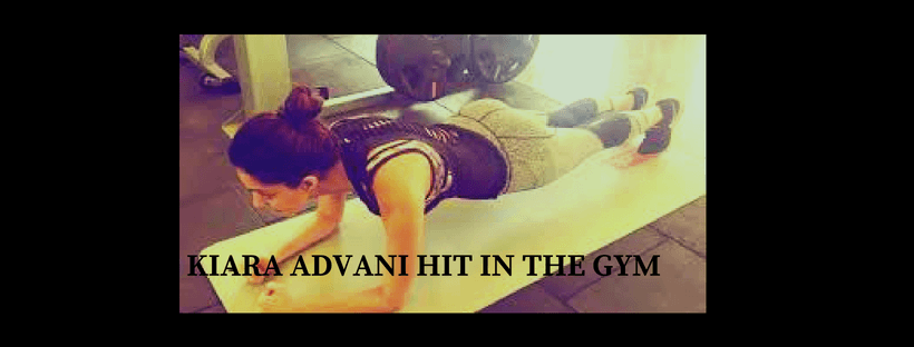 KIARA ADVANI HIT IN THE GYM