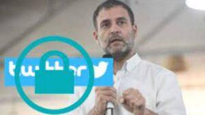 Twitter block Rahul Gandhi's Official account
